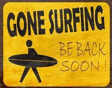 GONE SURFING — BACK JULY 5th