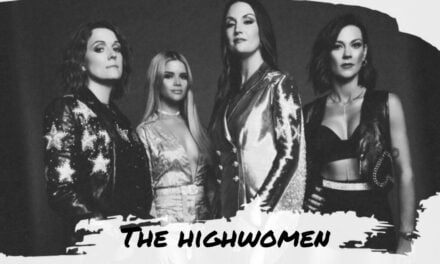 The Highwomen Self-Titled Debut in 10 Stunning Lyrics